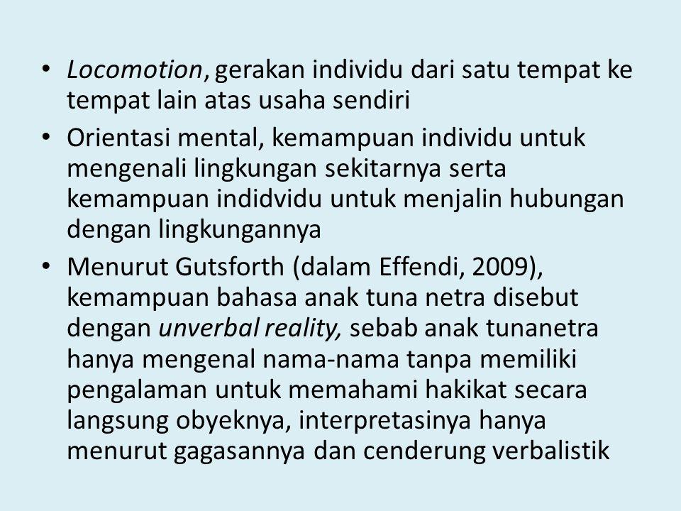 Locomotion, gerakan individu dari satu tempat ke tempat lain atas usaha sendiri