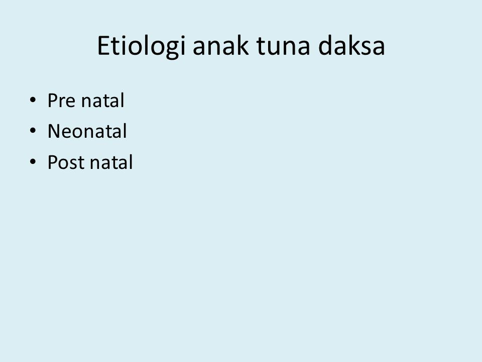 Etiologi anak tuna daksa