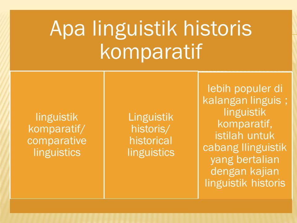 Apa linguistik historis komparatif