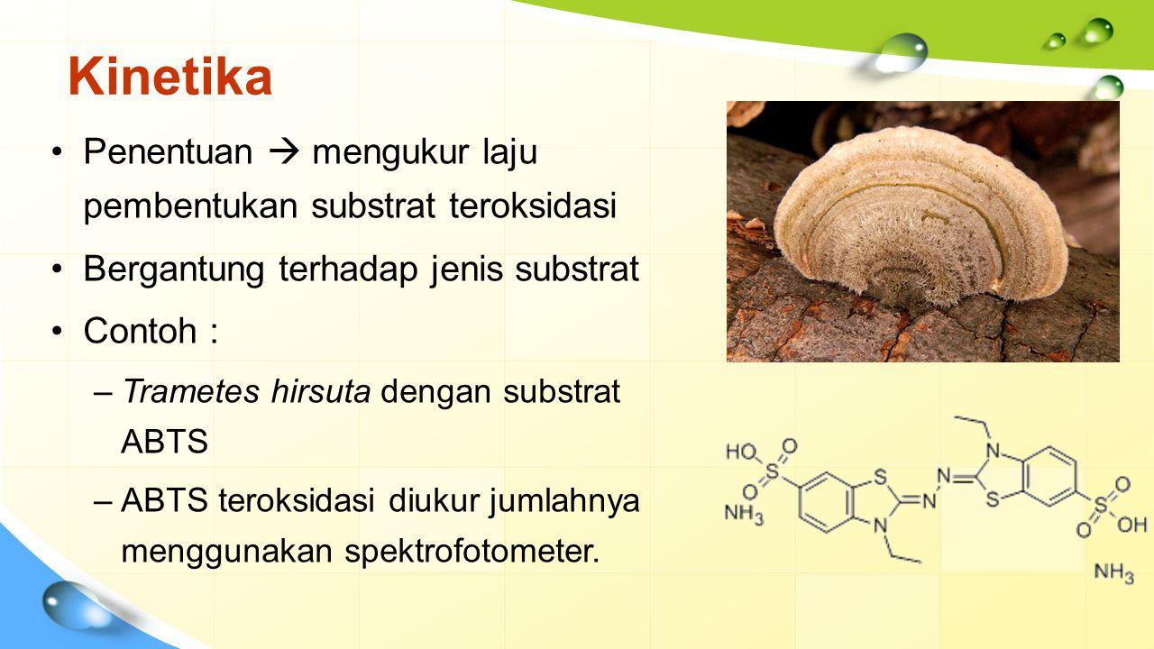 Kinetika Penentuan  mengukur laju pembentukan substrat teroksidasi