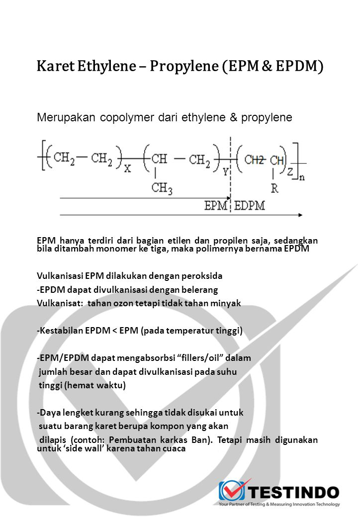 Karet Ethylene – Propylene (EPM & EPDM)