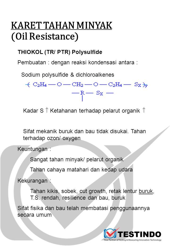 KARET TAHAN MINYAK (Oil Resistance)