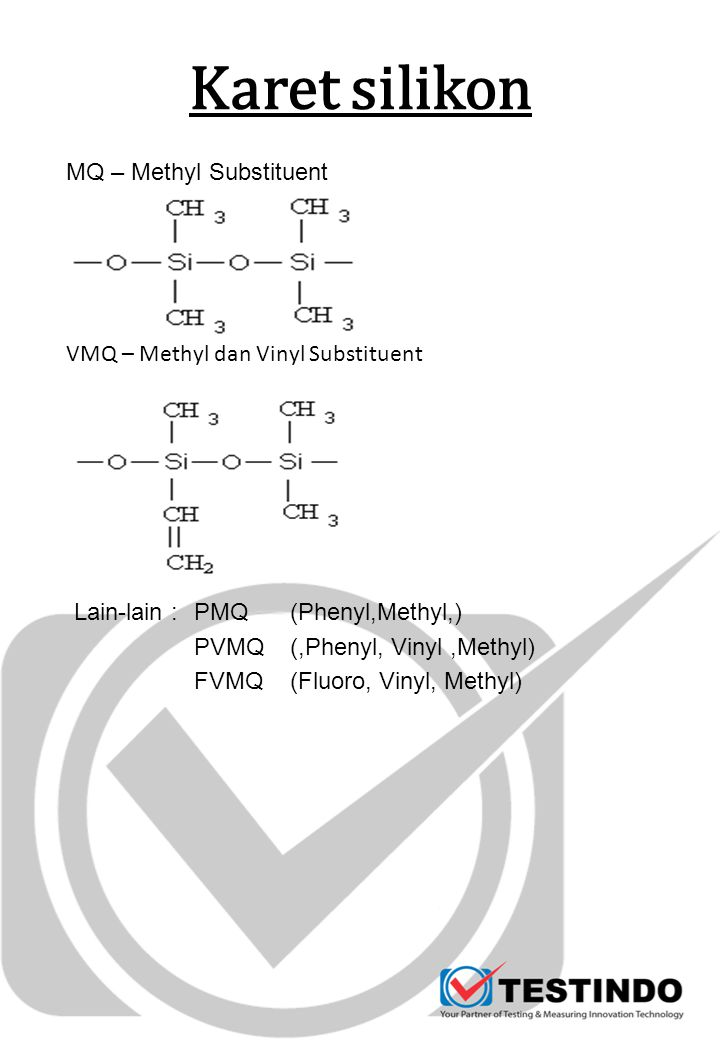 VMQ – Methyl dan Vinyl Substituent