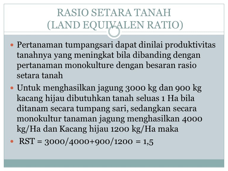 RASIO SETARA TANAH (LAND EQUIVALEN RATIO)