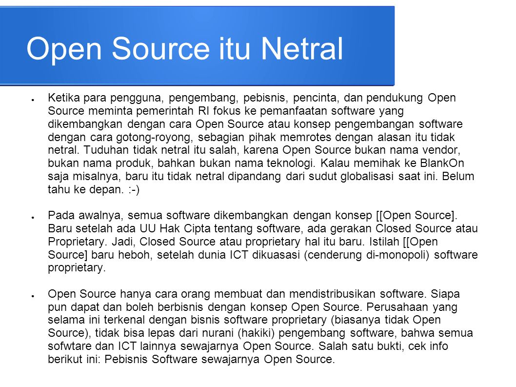 Open Source itu Netral