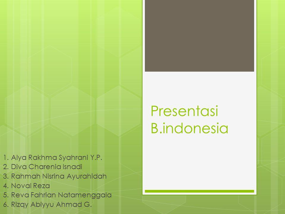 Presentasi B.indonesia