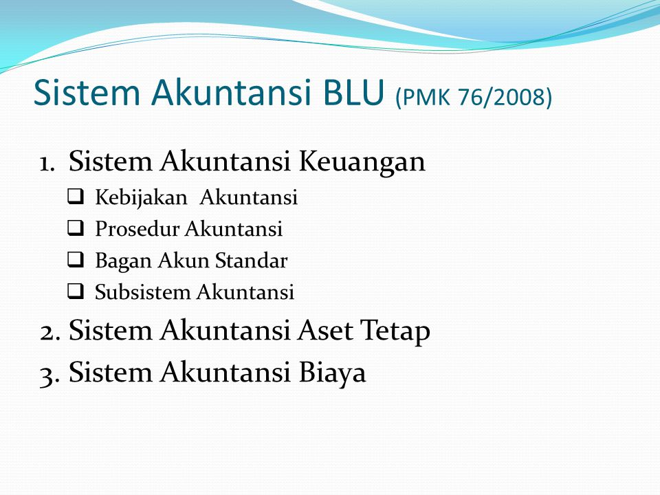Sistem Akuntansi BLU (PMK 76/2008)