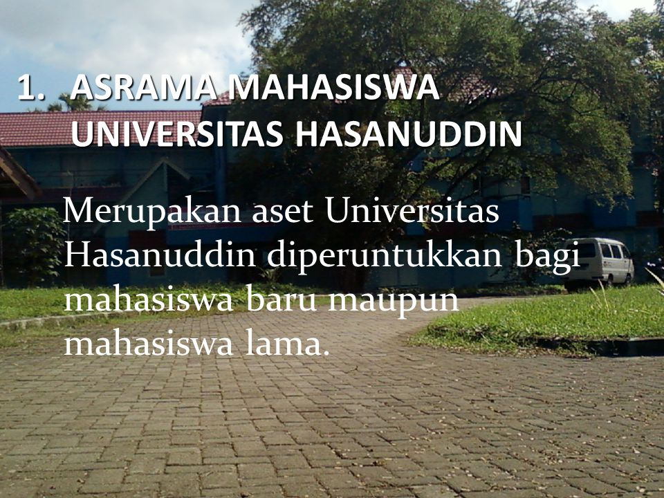 ASRAMA MAHASISWA UNIVERSITAS HASANUDDIN