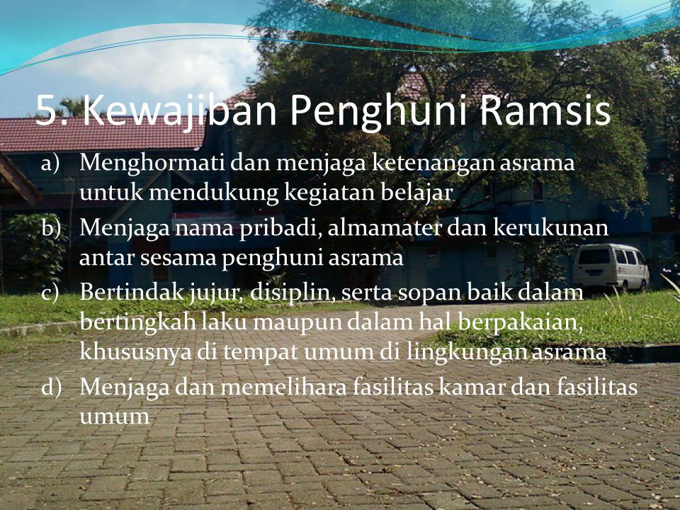 5. Kewajiban Penghuni Ramsis