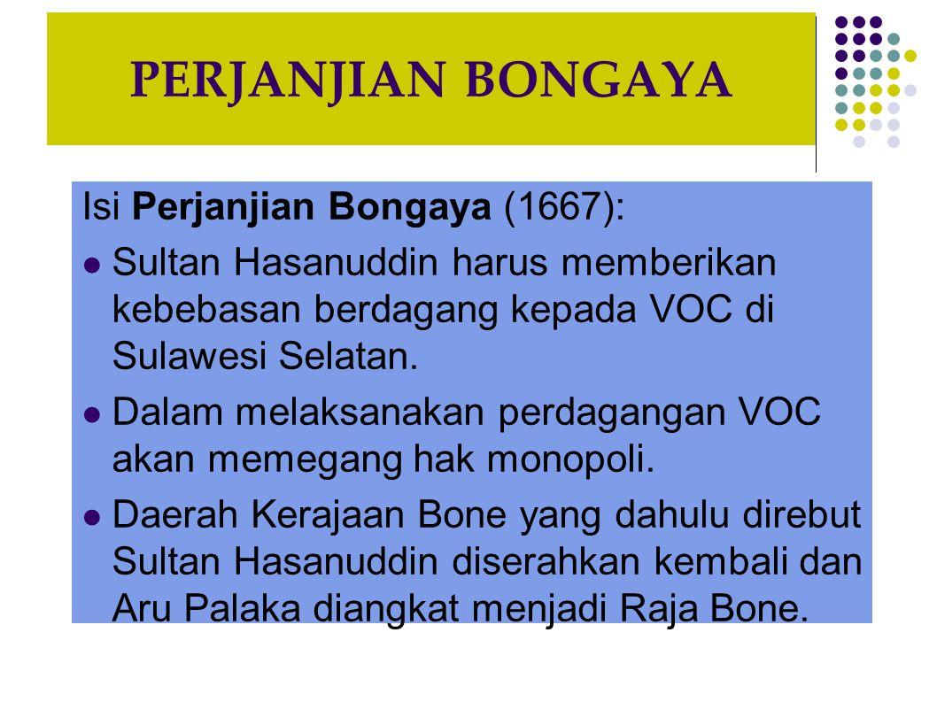 PERJANJIAN BONGAYA Isi Perjanjian Bongaya (1667):