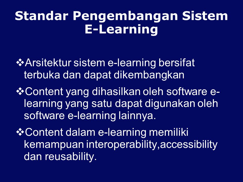 Standar Pengembangan Sistem E-Learning