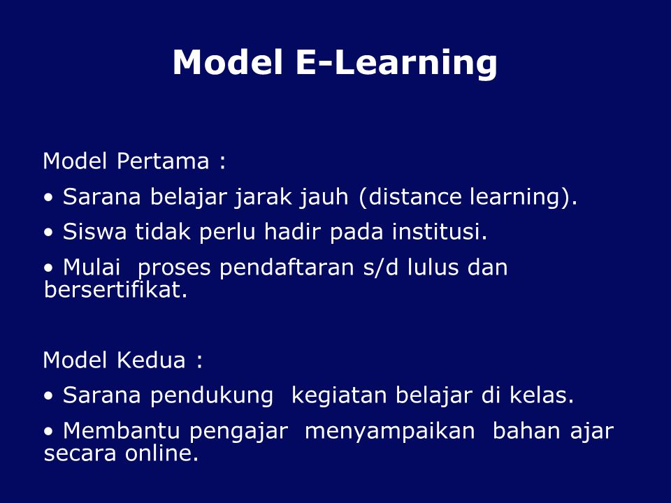 Model E-Learning Model Pertama :