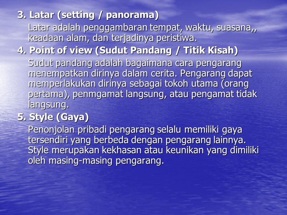 3. Latar (setting / panorama)