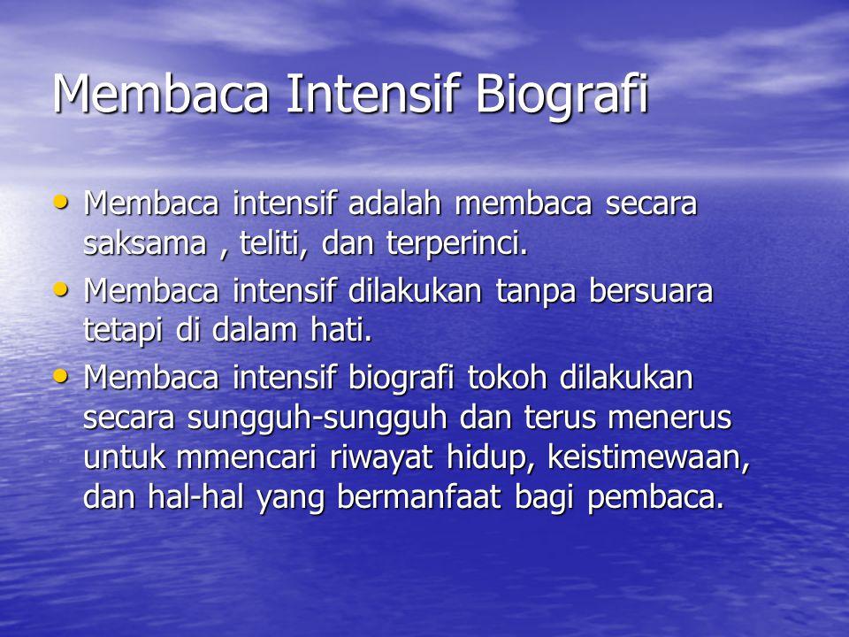 Membaca Intensif Biografi