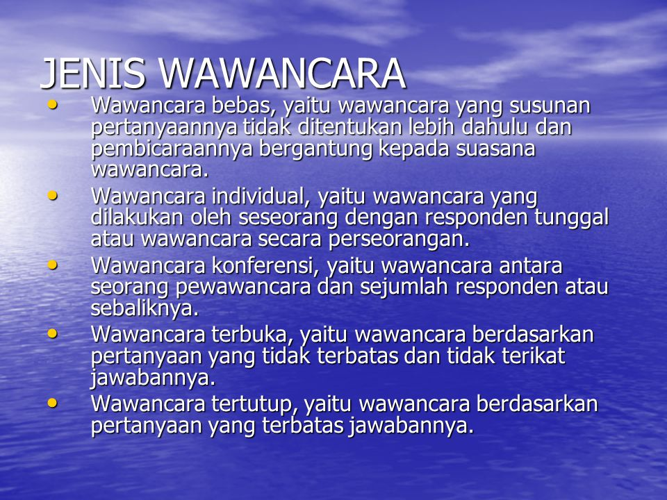 JENIS WAWANCARA