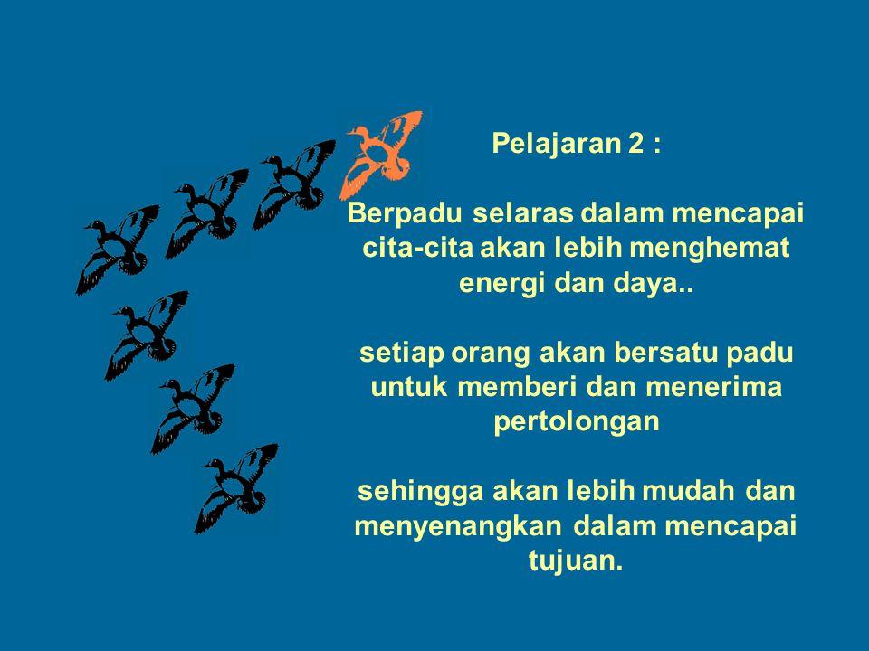 setiap orang akan bersatu padu untuk memberi dan menerima pertolongan