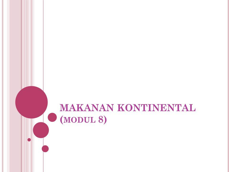 MAKANAN KONTINENTAL (modul 8)