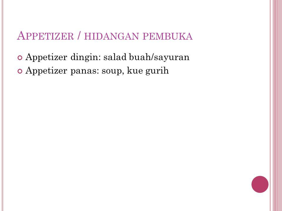 Appetizer / hidangan pembuka