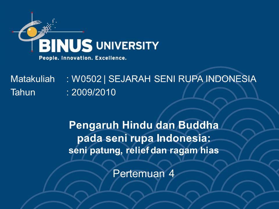 Matakuliah : W0502 | SEJARAH SENI RUPA INDONESIA