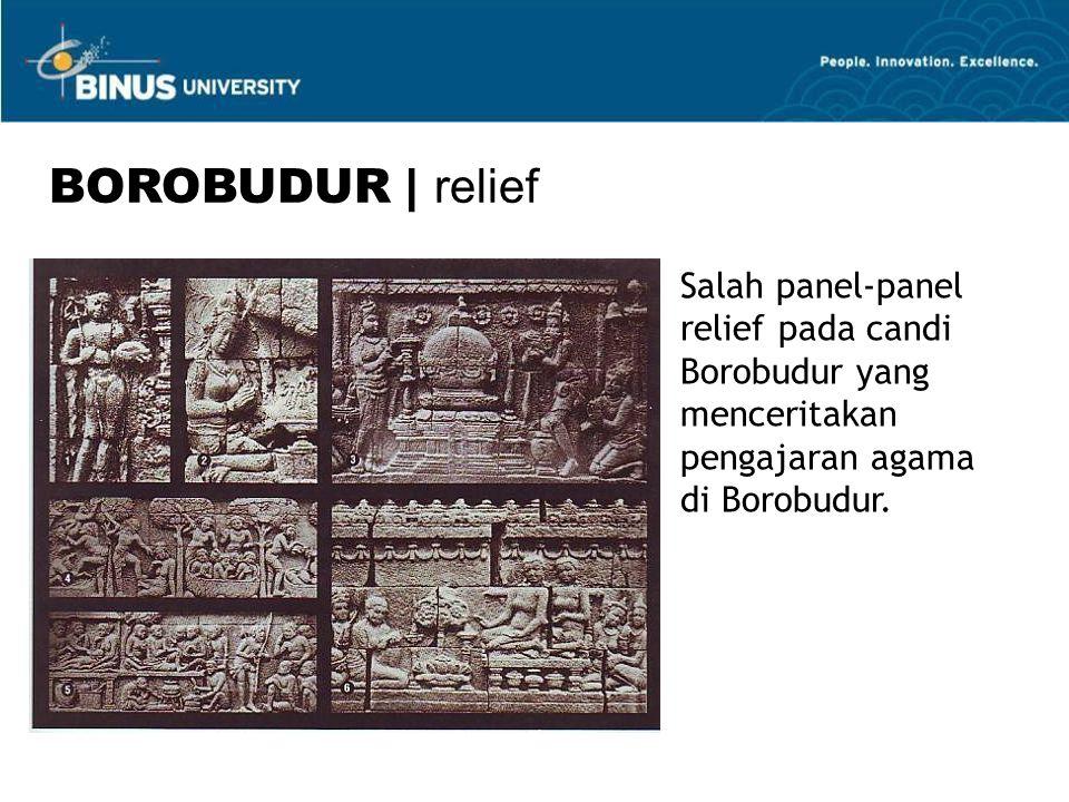 BOROBUDUR | relief Salah panel-panel relief pada candi Borobudur yang menceritakan pengajaran agama di Borobudur.