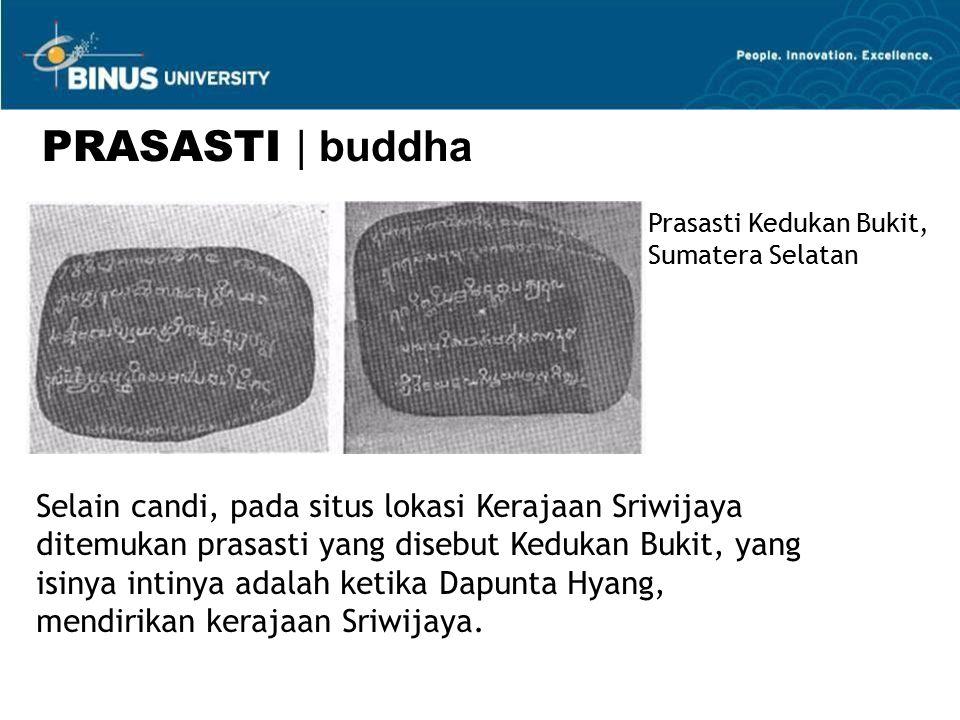 PRASASTI | buddha Prasasti Kedukan Bukit, Sumatera Selatan.