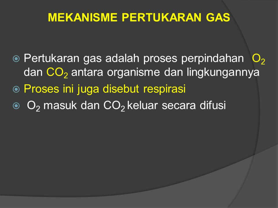 MEKANISME PERTUKARAN GAS