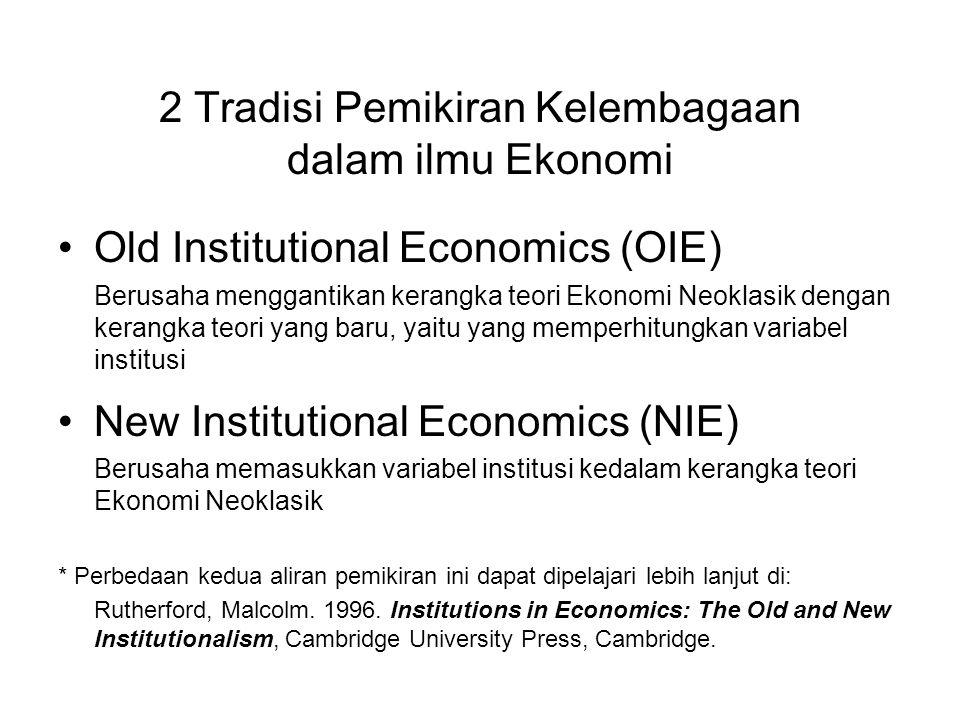 2 Tradisi Pemikiran Kelembagaan dalam ilmu Ekonomi