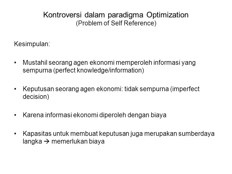 Kontroversi dalam paradigma Optimization (Problem of Self Reference)
