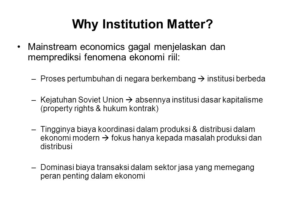 Why Institution Matter