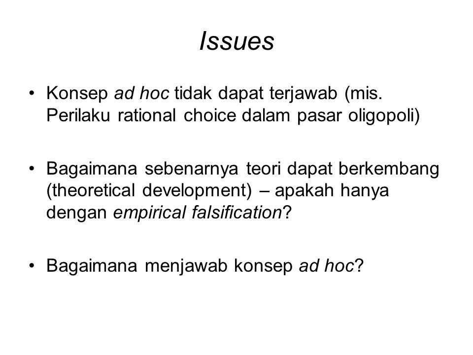 Issues Konsep ad hoc tidak dapat terjawab (mis. Perilaku rational choice dalam pasar oligopoli)