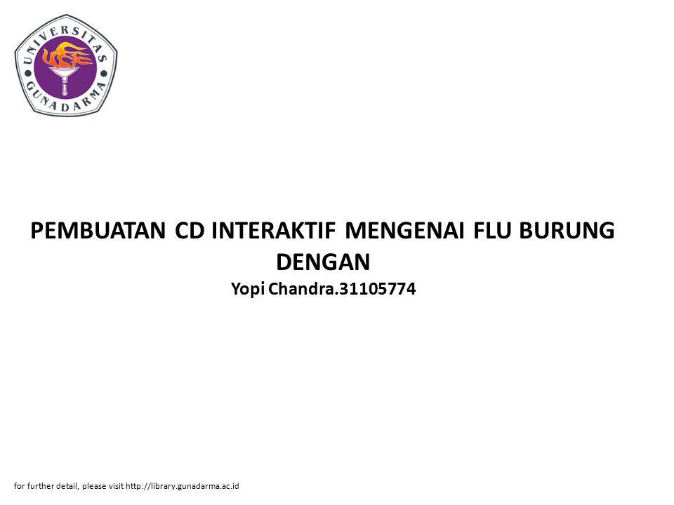 PEMBUATAN CD INTERAKTIF MENGENAI FLU BURUNG DENGAN Yopi Chandra