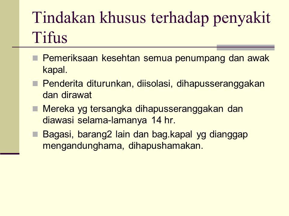 Tindakan khusus terhadap penyakit Tifus