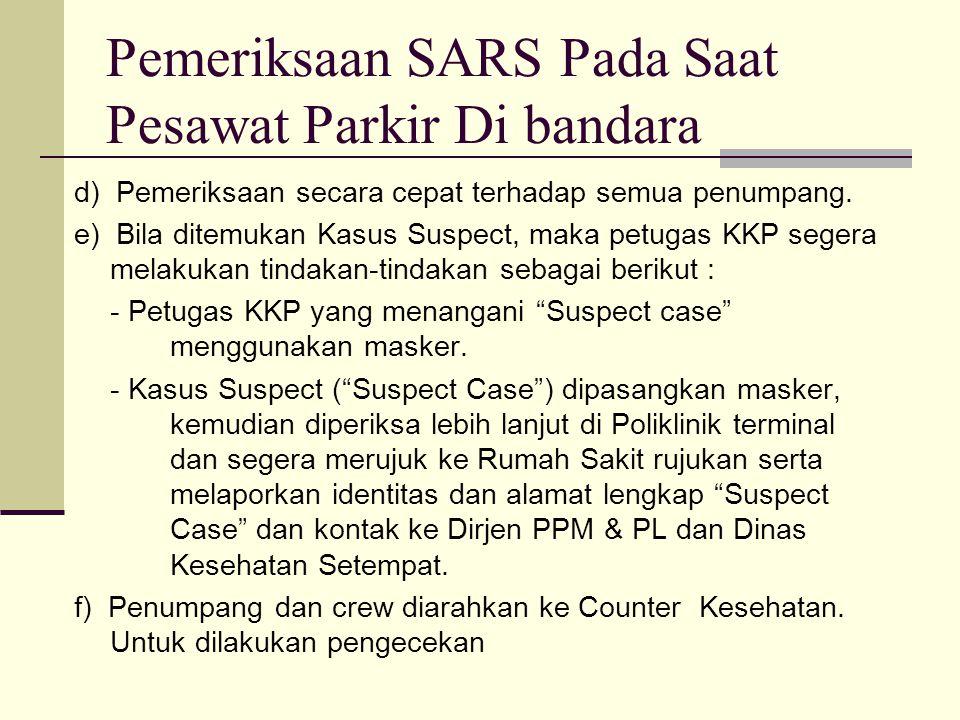 Pemeriksaan SARS Pada Saat Pesawat Parkir Di bandara