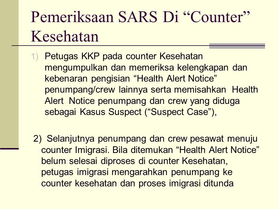 Pemeriksaan SARS Di Counter Kesehatan