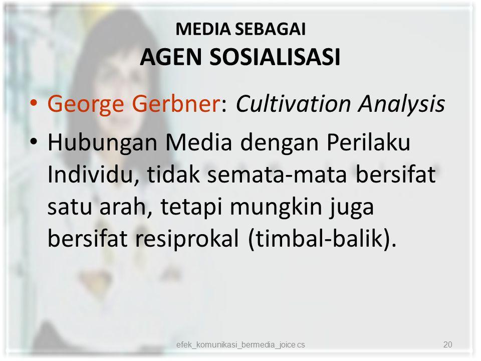 MEDIA SEBAGAI AGEN SOSIALISASI