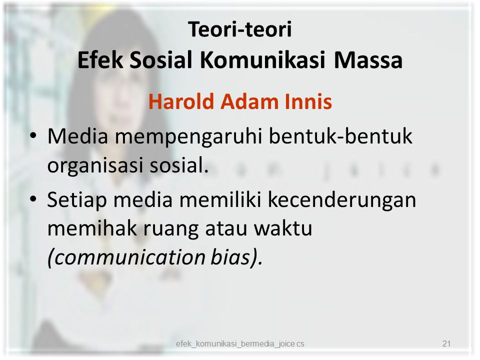 Teori-teori Efek Sosial Komunikasi Massa