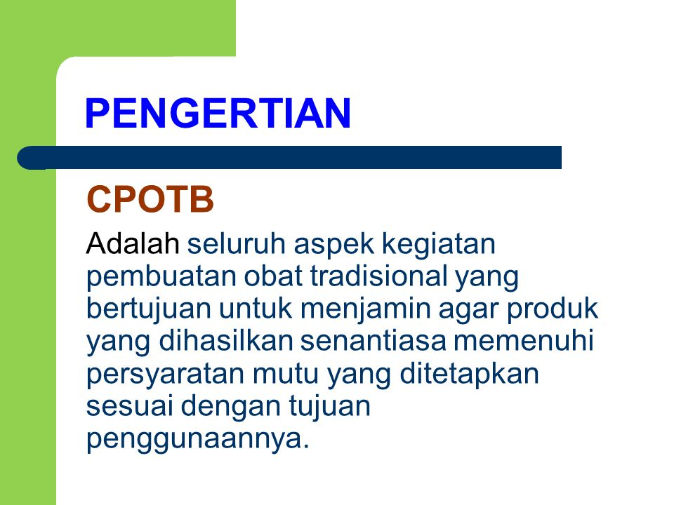 PENGERTIAN CPOTB.
