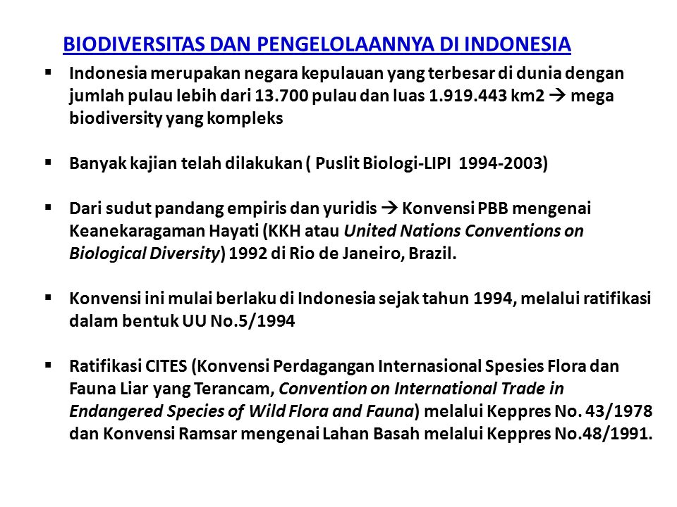 BIODIVERSITAS DAN PENGELOLAANNYA DI INDONESIA