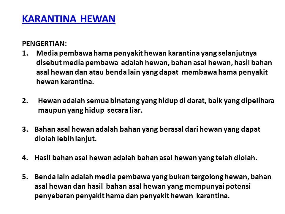 KARANTINA HEWAN PENGERTIAN: