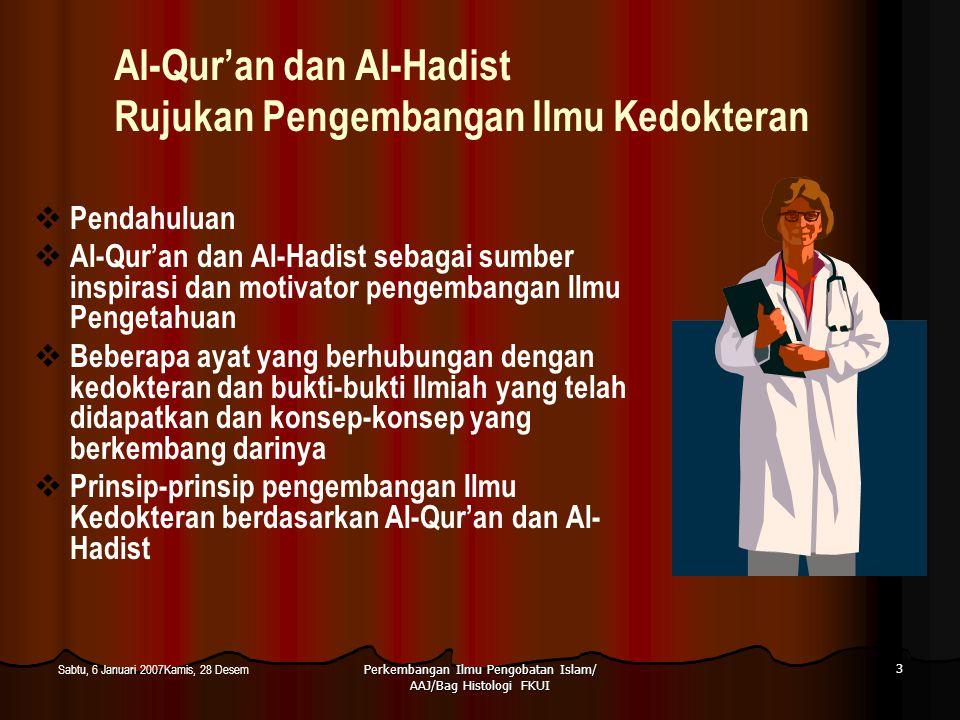 Al-Qur'an dan Al-Hadist Rujukan Pengembangan Ilmu Kedokteran