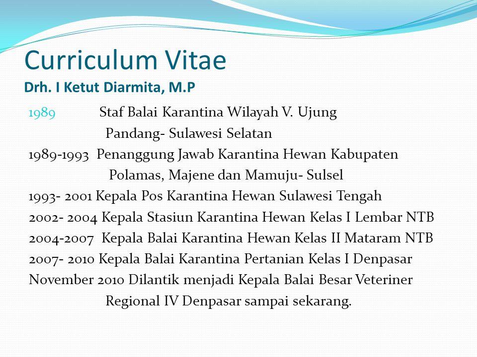 Curriculum Vitae Drh. I Ketut Diarmita, M.P