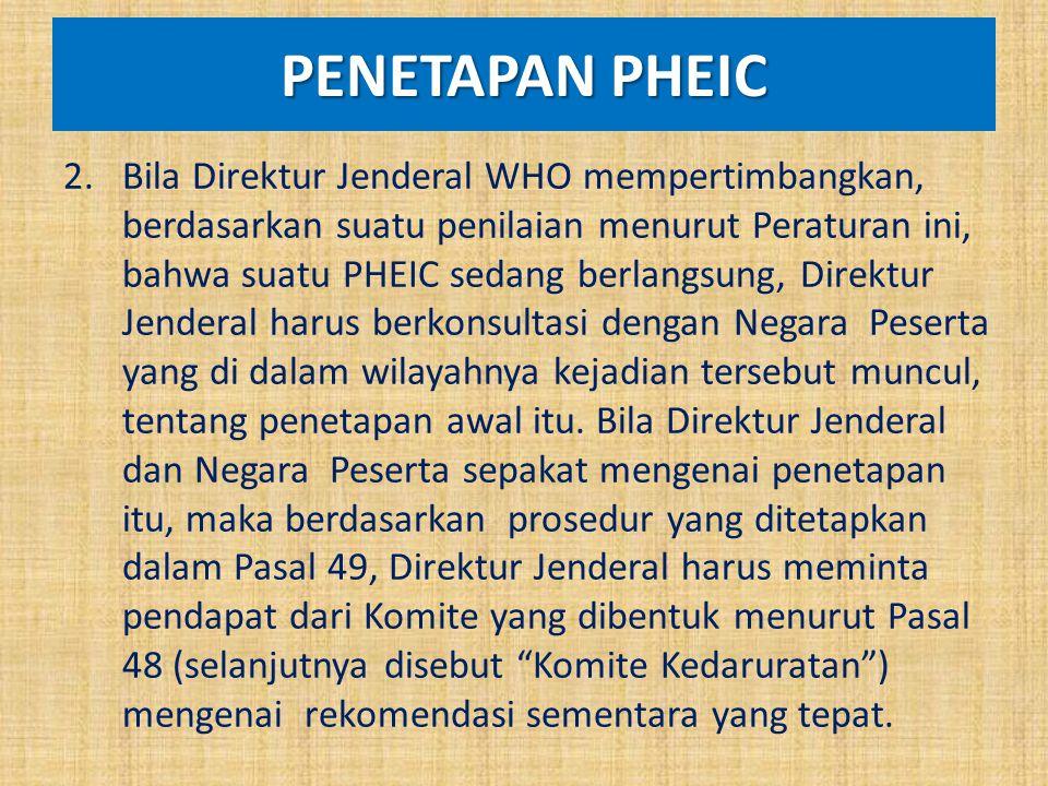 PENETAPAN PHEIC