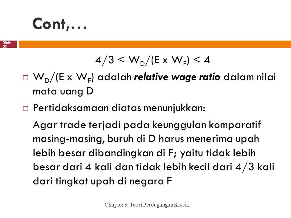 Cont,… 4/3 < WD/(E x WF) < 4