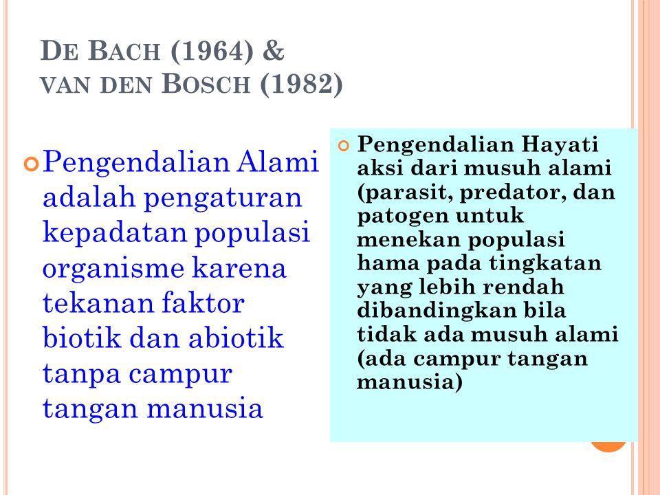 De Bach (1964) & van den Bosch (1982)