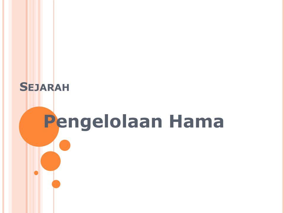Sejarah Pengelolaan Hama