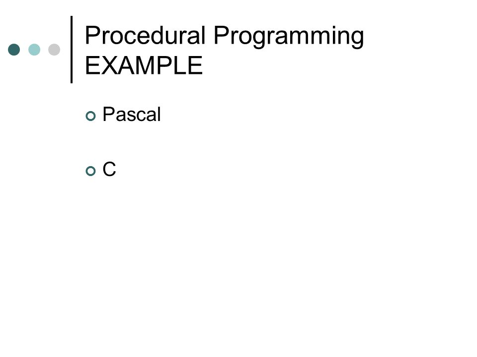 Procedural Programming EXAMPLE