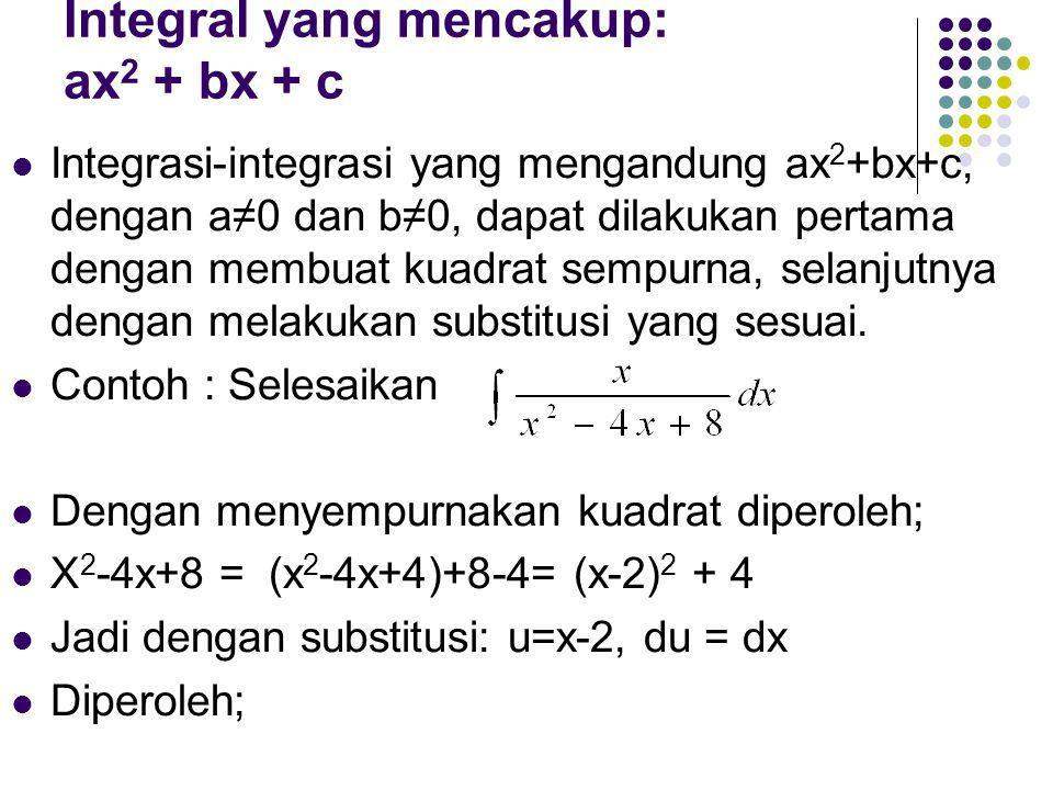 Integral yang mencakup: ax2 + bx + c