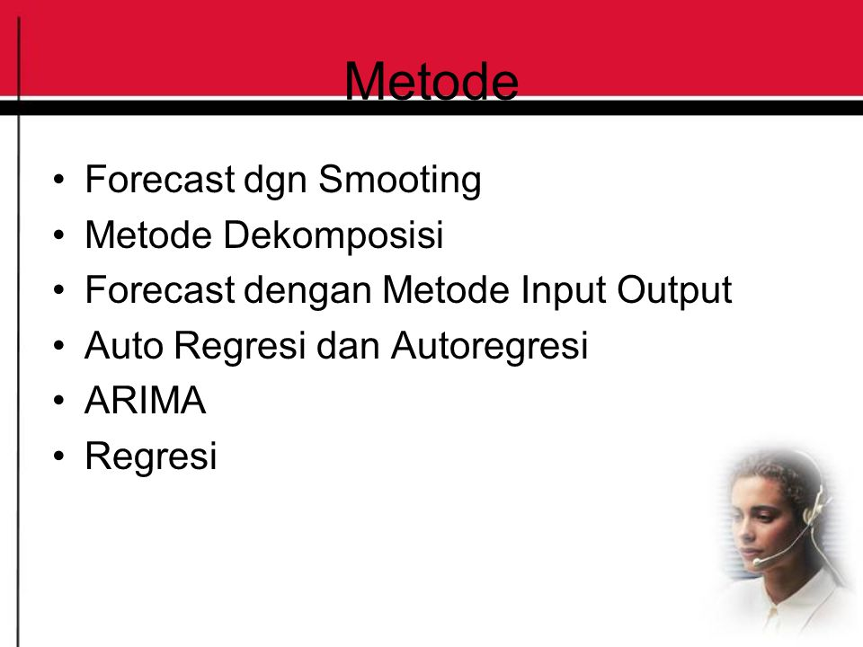 Metode Forecast dgn Smooting Metode Dekomposisi