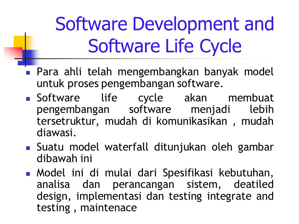 Software Development and Software Life Cycle