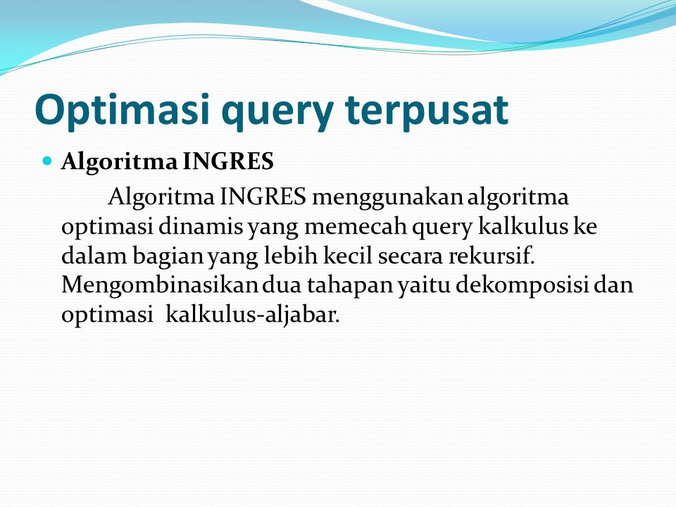 Optimasi query terpusat